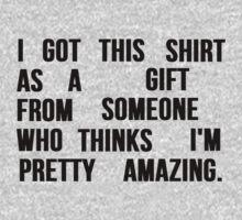 I'M PRETTY AMAZING T-Shirt