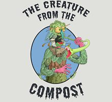 The Creature from the Compost Unisex T-Shirt