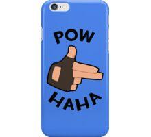POW! HAHA iPhone Case/Skin