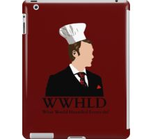 WWHLD - What would Hannibal Lecter do? iPad Case/Skin