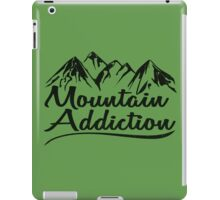 Mountain Addiction. iPad Case/Skin