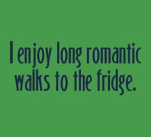 I enjoy long romantic walks to the fridge One Piece - Short Sleeve