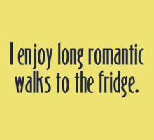 I enjoy long romantic walks to the fridge One Piece - Short Sleeve