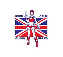 Keep calm Queen rules Photographic Print