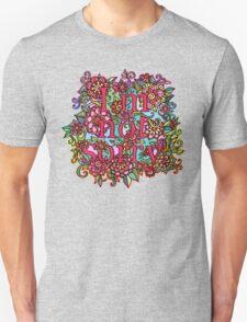 I'm not sorry.  Unisex T-Shirt