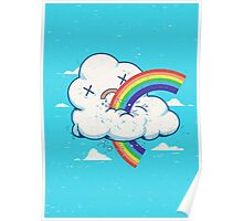 Cloud Hates Rainbow Poster