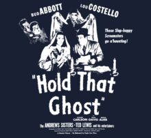 Abbott & Costello - Hold That Ghost (faux movie poster tee) by RobC13