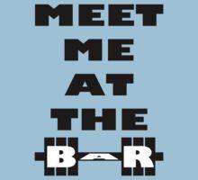 Meet Me At The Bar - Workout Inspiration One Piece - Short Sleeve