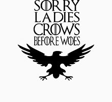 Crows before Woes Unisex T-Shirt