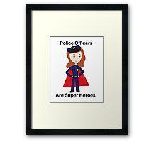 Police Officers Super Heroes (Female) Framed Print