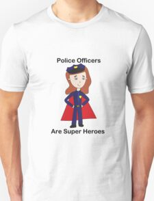 Police Officers Super Heroes (Female) T-Shirt