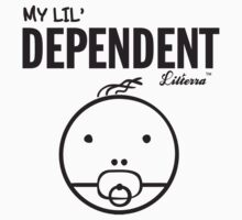 My lil' Dependent Kids Tee