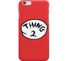 thing 2 iPhone Case/Skin