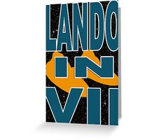 Lando in VII - 1-3 Greeting Card