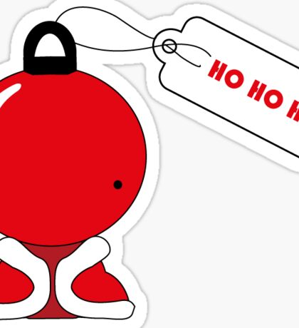 The Santas Ho Ho Ho  Sticker