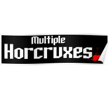 Multiple Horcruxes T Shirt  Poster