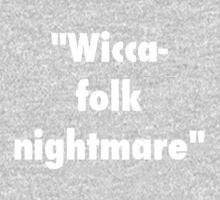 """Wicca-folk nightmare"" by ChillyBean"