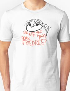 Askyaoyao: Who Ate My Pork Fried Rice? T-Shirt