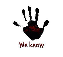 Skyrim's Dark Brotherhood: We Know Photographic Print