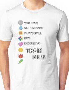 You Kanto Train Me Unisex T-Shirt