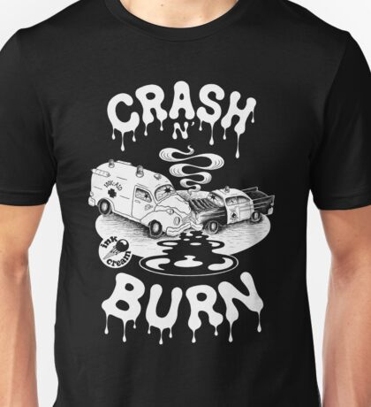 Crash & Burn Unisex T-Shirt