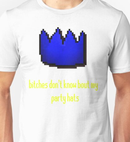 bitches don't know bout my party hats Unisex T-Shirt
