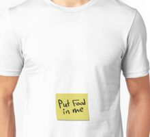 Instructions - Put food in me Unisex T-Shirt