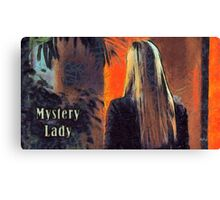 Mystery lady Canvas Print