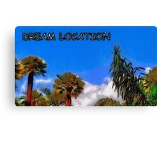 Dream location Canvas Print