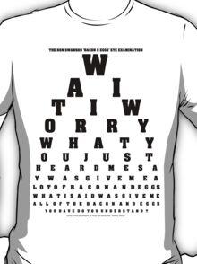 Swanson Eye Examination T-Shirt