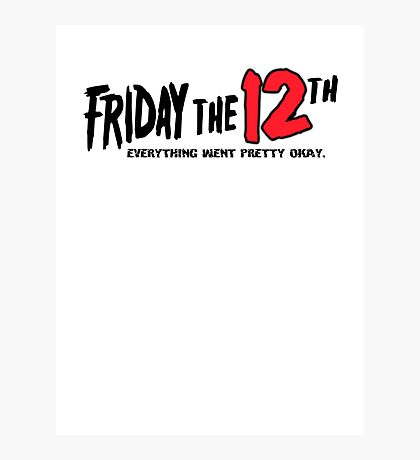 Friday The 12th Photographic Print