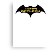TEAM AFFLECK Canvas Print