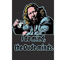 Big Lebowski Philosophy 12 Photographic Print