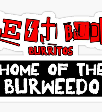 Best Buds - Home of the Burweedo Sticker
