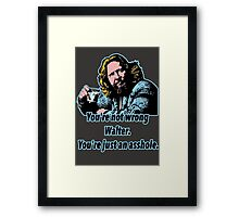 Big lebowski Philosophy 13 Framed Print