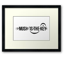 Music Is The Key Framed Print