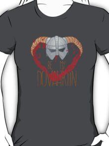 be my dovahkiin T-Shirt