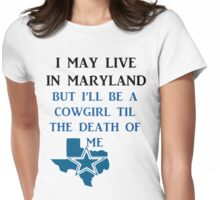 DIE HARD MARYLAND COWGIRL  Womens Fitted T-Shirt
