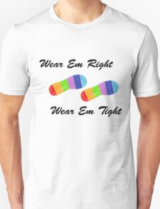 Wear em Right T-Shirt