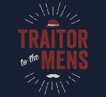 Traitor to the Mens (Dark) by Deirdre Saoirse Moen