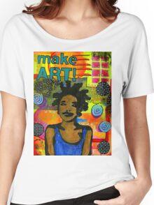 Make ART Women's Relaxed Fit T-Shirt
