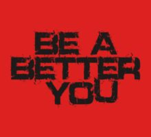 Be a better you black by joba1366