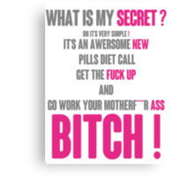 WHAT IS MY SECRET ? GREY&PINK Canvas Print