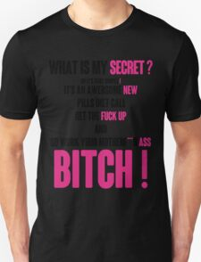 WHAT IS MY SECRET ? BLACK&PINK T-Shirt