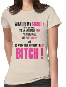 WHAT IS MY SECRET ? BLACK&PINK Womens Fitted T-Shirt