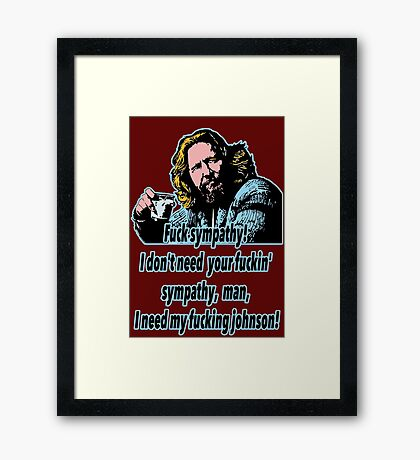 Big Lebowski Philosophy 17 Framed Print