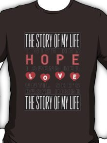 Story of My Life - One Direction T-Shirt