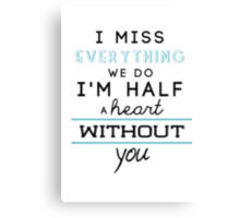 Half A Heart - One Direction Canvas Print