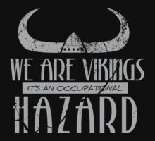 We are Vikings - Stoick T-Shirt