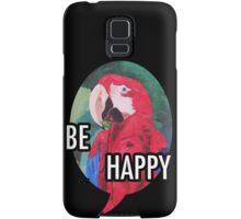 Be Happy - Samsung Samsung Galaxy Case/Skin